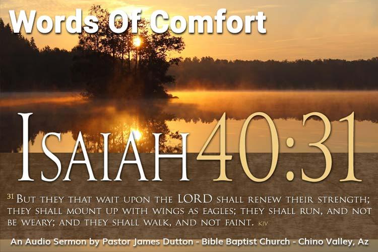 Bible Baptist Church Chino Valley Arizona Prescott Prescott Valley Bible Study Words Of Comfort